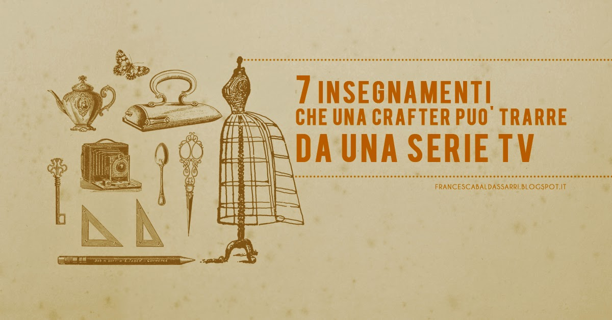 Le serie tv fanno bene alle crafter