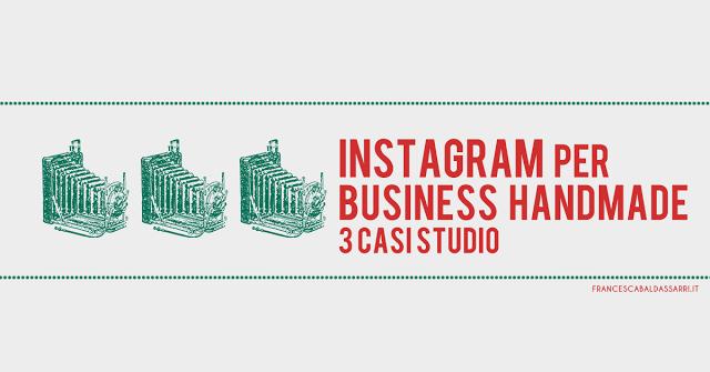 Artigianato su Instagram: 3 casi studio