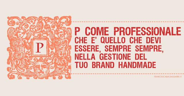 La professionalità di un brand handmade