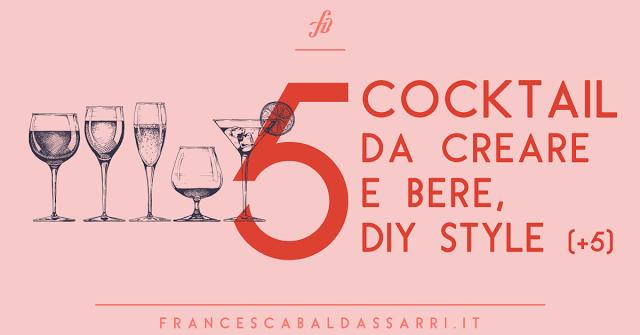 10 cocktail per la crafter alcolica