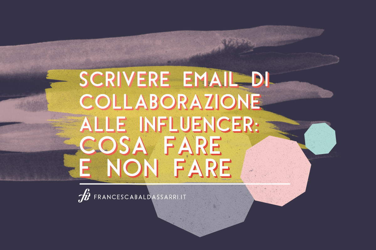 Come (non) scrivere un'email alle influencer