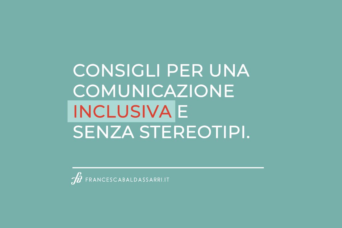 No agli stereotipi: consigli per una comunicazione inclusiva