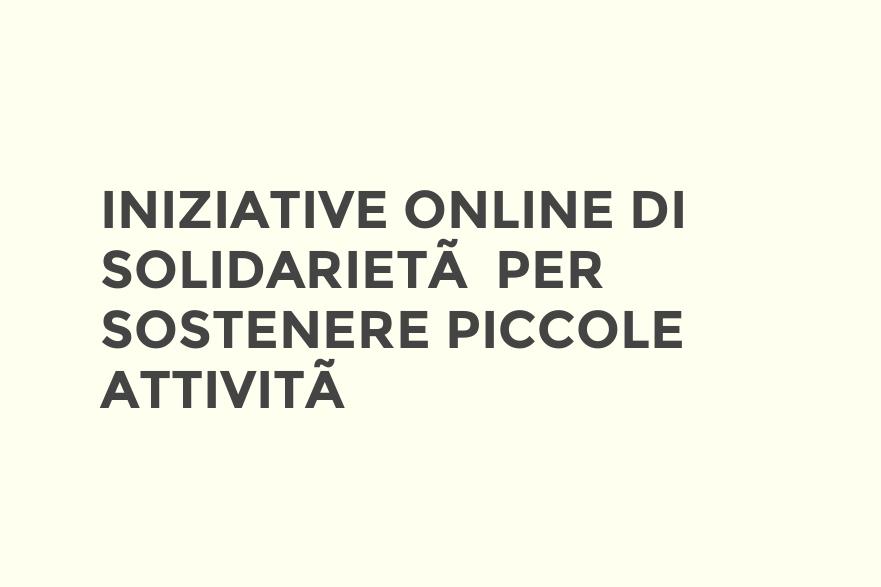 Iniziative online di solidarietà per sostenere le piccole attività